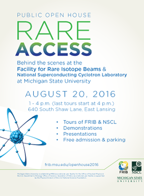 Poster for FRIB 2016 open house.