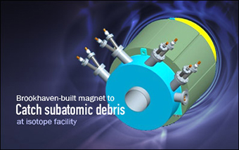 A graphic shows a rendering of a radiation-resistant magnet.